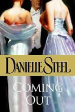 Coming Out by Danielle Steel (2006, Hardcover)