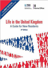 LIFE IN THE UK HANDBOOK 3RD EDITION CITIZENSHIP UNITED KINGDOM TEST BOOK 2016