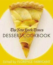 THE NEW YORK TIMES DESSERT COOKBOOK - FLORENCE FABRICANT (HARDCOVER)