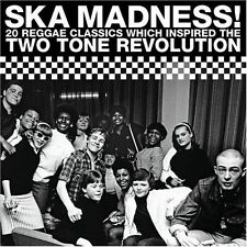 Various Artists - Ska Madness! 20 Reggae Classics Which Inspired the Two Tone...