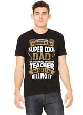 Super Cool Dad Of A Freaking Awesome Teacher Tshirt | Super Cool Dad O