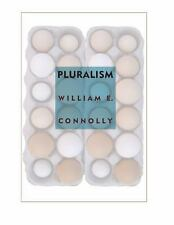 Pluralism by William E. Connolly (2005, Paperback)