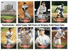 2016 Topps 100 Years At Wrigley Field Baseball Team Sets ** Pick Your Team Set *