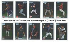 2010 Bowman Chrome Prospects 111-220 Baseball Team Sets ** Pick Your Team Set **