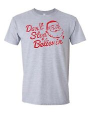 Don't' Stop Believing. Adult T-shirt (Large, Ash Grey)