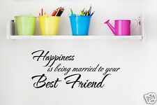 Wall Decal Quote Happiness Is Being Married to Your Best Friend Sticker