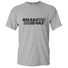 SHAKE AND BAKE-Adult Humor Cool movie quote Funny Novelty T-Shirt