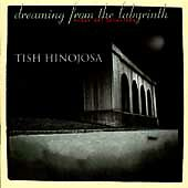 Dreaming from the Labyrinth (Soñar del Laberinto) by Tish Hinojosa CD BMG