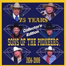 75 Years Sons of the Pioneers, 1934-2009, Collector's Edition (CD, 2009)