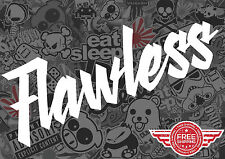 """FLAWLESS 7"""" DECAL STICKER DECAL JDM TUNER LOW  FUNNY EURO JDM DRIFT RACING"""