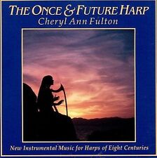The Once & Future Harp 2001 by Cheryl Ann Fulton