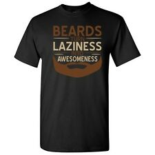 BEARDS_LAZINESS- Sarcastic Cool Lazy Adult Graphic Gift Idea Humor Funny TShirt