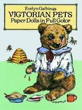 Victorian Pets Paper Dolls in Full Color by Gathings, Evelyn