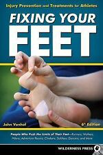 Fixing Your Feet: Injury Prevention and Treatments for Athletes: By Vonhof, John