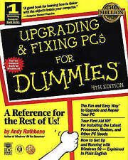 Upgrading and Fixing PCs For Dummies, Rathbone, Andy, Very Good Book