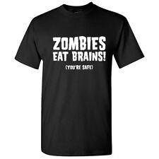 Zombies Eat Brains Sarcastic Adult Humor Zombies Cool Funny Novelty T shirts