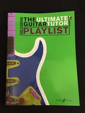 Ultimate Guitar Tutor Playlist: (Guitar Songbook) by Faber Music Ltd (Mixed medi
