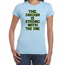 Womens Funny T Shirts-Sarcasm is Strong Star Wars Inspired--Funny Gift