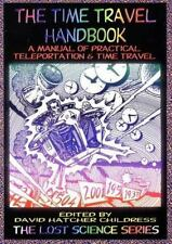 A Manual of Practical Teleportation & Time Travel