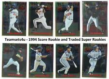 1994 Score Rookie and Traded Super Rookies Baseball Set ** Pick Your Team **