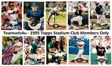 1995 Topps Stadium Club Members Only Parallel Baseball ** Pick Your Team Set **