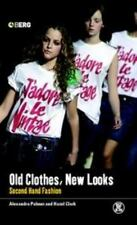 Old Clothes, New Looks: Second-Hand Fashion (dress, Body, Culture,)