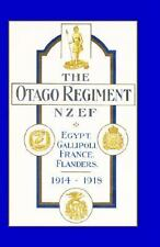 Official History of the Otago Regiment in the Great War 1914-1918: By A E Byr...