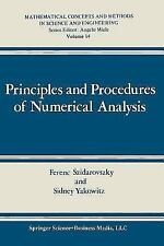 Principles And Procedures Of Numerical Analysis (mathematical Concepts And Me...