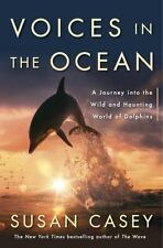 VOICES OF THE OCEAN: A Journey into the Wild and Haunting World of Dolphins -NEW
