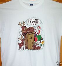 """Christmas T Shirt """" I TOLD YOU THE SCHMIDT HOUSE """" Sz S - 5X VERY FUNNY !!"""