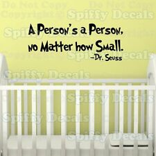 PERSON'S A PERSON Dr Seuss Quote Vinyl Wall Decal Child