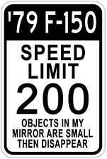 1979 79 FORD F-150 Aluminum Speed Limit Sign