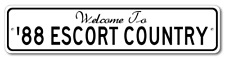1988 88 FORD ESCORT Aluminum Welcome to Car Country Sign
