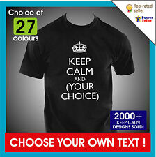 KEEP CALM AND YOUR CHOICE OF TEXT mens / unisex personalised custom T-SHIRT