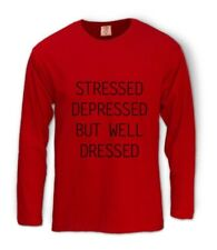 STRESSED DEPRESSED BUT WELL DRESSED Long Sleeve T-Shirt TUMBLR Dope Top Cara