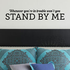 STAND BY ME, LARGE WALL STICKER, Trouble, Decal, WallArt, SS1251