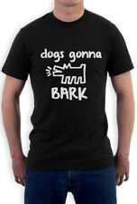 DOGS GONNA BARK T-Shirt THE ARE Haters silly kids Tumbler Gift idea