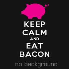 1 x KEEP CALM AND EAT BACON Sticker Vinyl Decal Funny Car JDM Chive Chivette