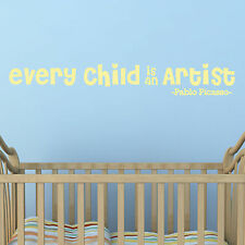 CHILD QUOTE, Artist, Pablo Picasso, Wall Sticker, Decal, Wallart, SS237