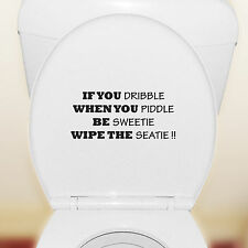 If You Dribble Wipe The Seat Funny Toilet Sticker Bathroom Wall Art Vinyl Decal