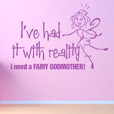 I've Had It With Reality Wall Sticker Fairy Tale Wall Decal Art