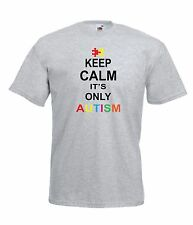 KEEP CALM ITS ONLY AUTISM christmas birthday present gift idea Boys Girls TSHIRT