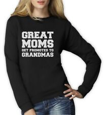 Great Moms Get Promoted To Grandmas Women Sweatshirt Gift For Mother's Day Crew