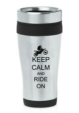 Stainless Steel Insulated 16oz Travel Mug Cup Keep Calm Ride On Dirt MX Bike