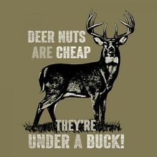 Buck Wear 1580 Deer Nuts Are Cheap Under a Buck Funny Hunting Shirt Men's