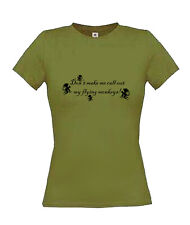 Don't Make Me Call Out My Flying Monkeys Printed on Ladies Skinny fit t-shirts