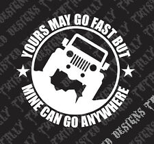 Jeep yours may go fast car truck vinyl decal sticker funny off road wrangler