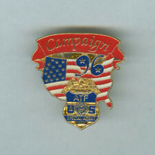 ATF pin 1996 PRESIDENTIAL CAMPAIGN