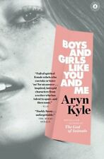 NEW Boys and Girls Like You and Me: Stories (Reading Group Guides) by Aryn Kyle