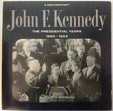 JOHN F KENNEDY - A DOCUMENTARY RECORD ALBUM - THE PRESIDENTIAL YEARS - LISTEN!